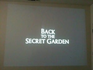 Back to the Secret Garden Movie Night 2013