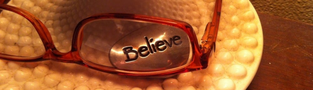Believe through Glasses January 2016